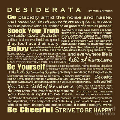 Digital Art - Desiderata - Brown by Ginny Gaura