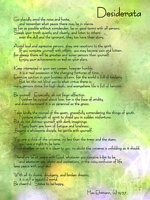 Desiderata - Inspirational Poem Art Print by Ella Kaye Dickey
