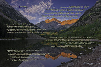 Photograph - Desiderata Poem Over Maroon Bells by Karen Stephenson