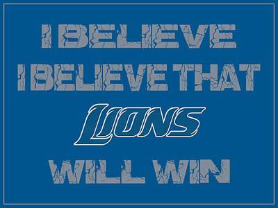 I Phone Covers Photograph - Detroit Lions I Believe by Joe Hamilton