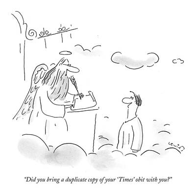 Did You Bring A Duplicate Copy Of Your 'times' Art Print by Arnie Levin
