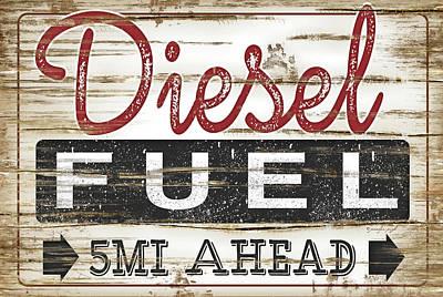 Diesel Painting - Diesel Fuel by Jennifer Pugh
