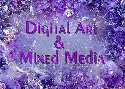 Mixed Media - Digital Art And Mixed Media by Donna Proctor