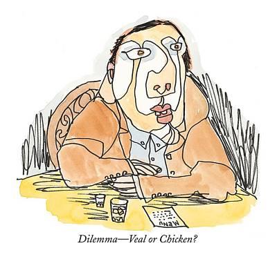 Dilemma - Veal Or Chicken? Art Print by William Steig
