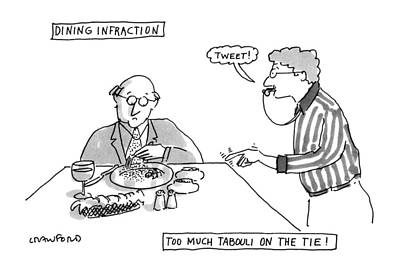 Dine Drawing - Dining Infraction by Michael Crawford