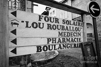 Boulangerie Photograph - Direction Signs In The Old Town Of Mont-louis Pyrenees-orientales France by Joe Fox