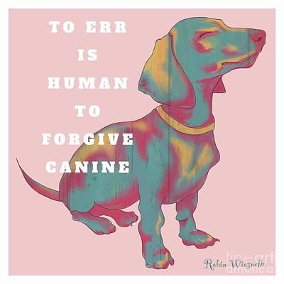 Dachshund Digital Art - Divine Canine by Robin Wiesneth