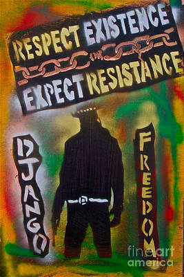 Moral Painting - Django Resistance by Tony B Conscious