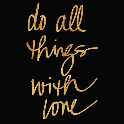 Do All Things With Love On Black Art Print by South Social Studio