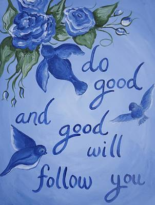 Painting - Do Good by Leslie Manley