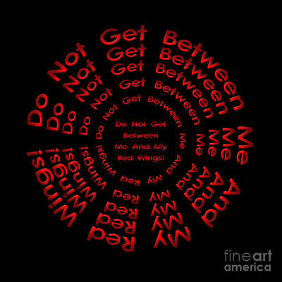 Digital Art - Do Not Get Between Me And My Red Wings 3 by Andee Design