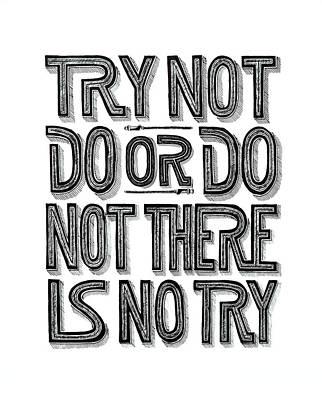 Do Or Do Not Original