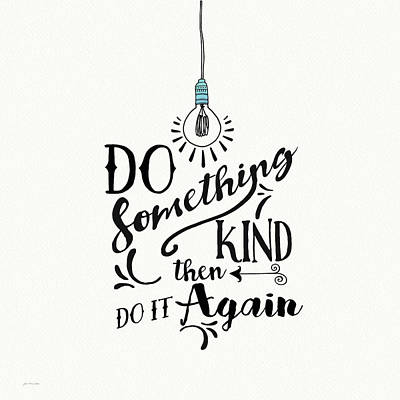Wisdom Wall Art - Painting - Do Something Kind by Jo Moulton