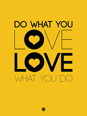 Do What You Love What You Do 2 Art Print by Naxart Studio