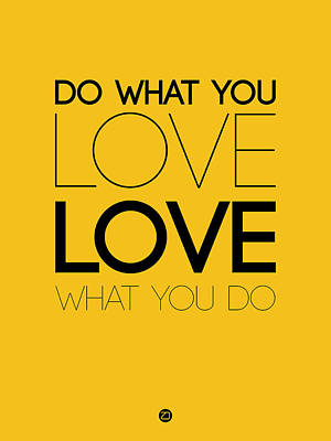 Do What You Love What You Do 6 Art Print by Naxart Studio