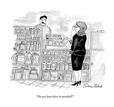 Drugstores Drawing - Do You Have These In Menthol? by Victoria Roberts