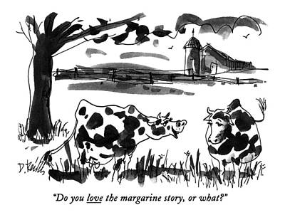 Do You Love The Margarine Story Art Print by Donald Reilly