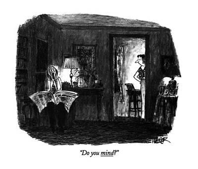 Munch Drawing - Do You Mind? by Robert Weber