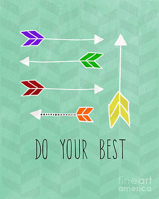 Do Your Best Art Print by Linda Woods