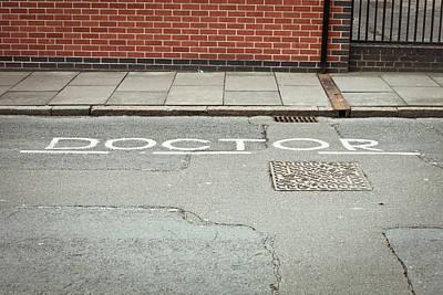 Asphalt Photograph - Doctor Parking Space by Tom Gowanlock