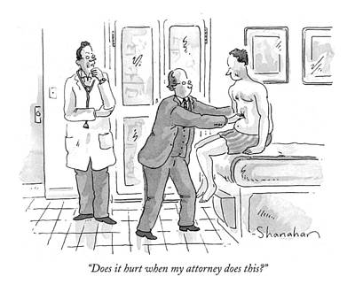 Does It Hurt When My Attorney Does This? Art Print by Danny Shanahan
