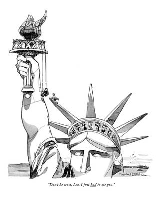 Statue Of Liberty Drawing - Don't Be Cross by Rowland Wilson