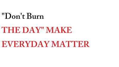 Digital Art - Dont Burn The Day by Aaron Martens