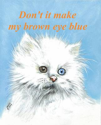 Digital Art - Don't It Make My Brown Eye Blue Poster. by Richard Brooks