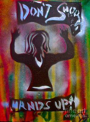 Tony B. Conscious Painting - Don't Shoot Girl by Tony B Conscious