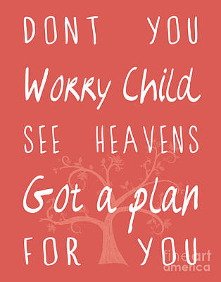Typographic Photograph - Don't Worry Child Red by Pati Photography