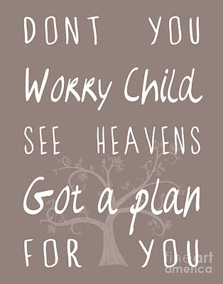 Don't You Worry Child Gray Print by Pati Photography