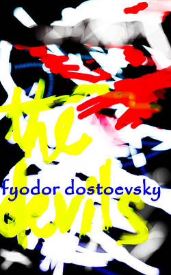 Russian Artist Digital Art - Dostoevsky's The Devils Poster  by Paul Sutcliffe