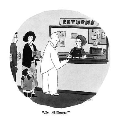 Dr. Millmoss! Art Print by Danny Shanahan