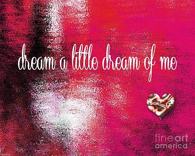 Digital Art - Dream A Little Dream by Lizi Beard-Ward