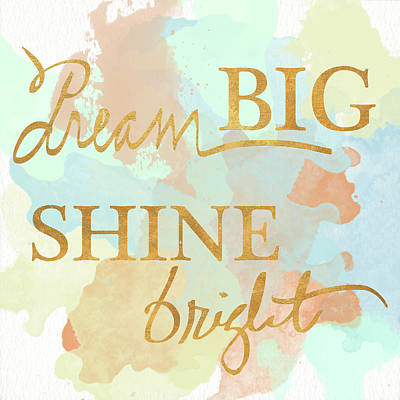 Dream Big Digital Art - Dream Big And Work Hard Watercolor I by Sd Graphics Studio