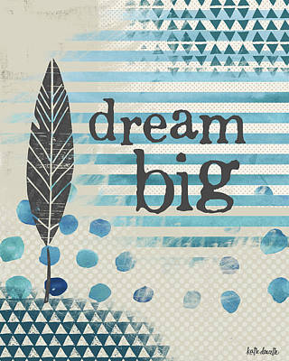 Wall Art - Painting - Dream Big Blue by Katie Doucette