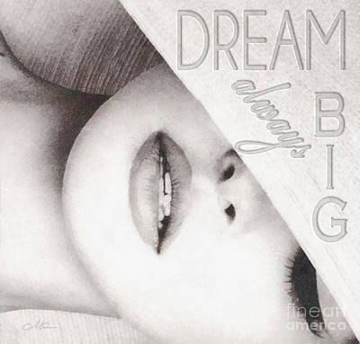 Dream Big Mixed Media - Dream Big by Mo T
