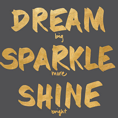 Dream Big Digital Art - Dream, Sparkle, Shine by South Social Studio