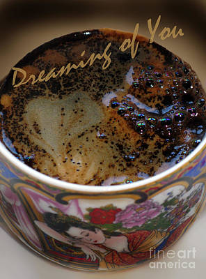 Photograph - Dreaming Of You. Coffee With A Heart Series by Ausra Huntington nee Paulauskaite