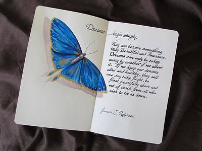 Caligraphy Photograph - Dreams Begin Simply by James Robinson