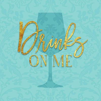 Happy Hour Wall Art - Painting - Drinks On Me by Amy Cummings