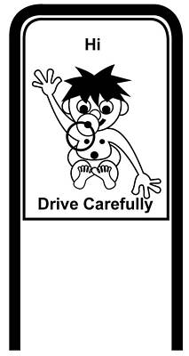 Digital Art - Drive Carefully Campaign Sign In Black And White In English Hi Drive Carefully by Asbjorn Lonvig