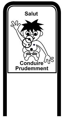 Digital Art - Drive Carefully Campaign Sign In Black And White In French Salut Conduire Prudemment by Asbjorn Lonvig