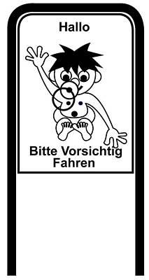 Digital Art - Drive Carefully Campaign Sign In Black And White In German Hallo Bitte Vorsichtig Fahren by Asbjorn Lonvig