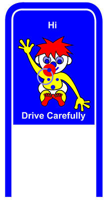 Digital Art - Drive Carefully Campaign Sign In English Hi Drive Carefully by Asbjorn Lonvig