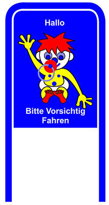 Digital Art - Drive Carefully Campaign Sign In German Hallo Bitte Vorsichtig Fahren by Asbjorn Lonvig