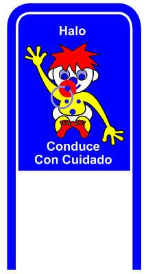 Digital Art - Drive Carefully Campaign Sign In Spanish Halo Conduce Con Cuidado by Asbjorn Lonvig