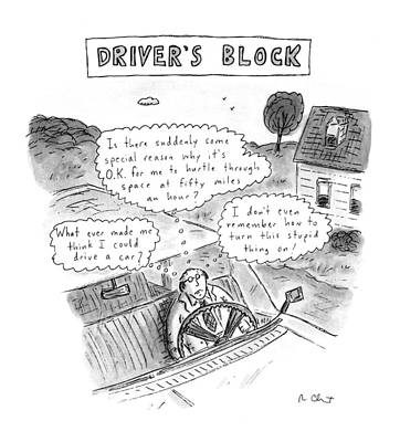 Doubting Drawing - Driver's Block by Roz Chast