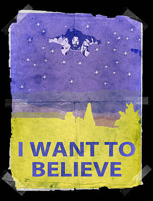 Dude I Want To Believe 14 Art Print