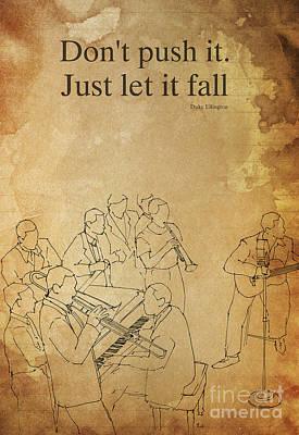 Jazz Drawings - Duke Ellington quote by Drawspots Illustrations